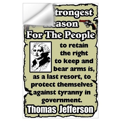 """Jefferson: Keep & Bear Arms"" Wall Decal"