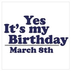March 8 Birthday Poster