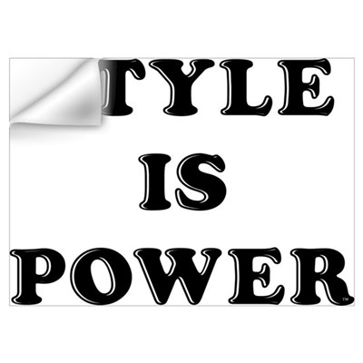 style is power Wall Decal