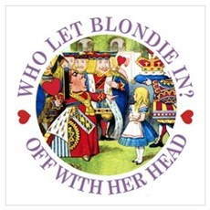 WHO LET BLONDIE IN? Poster