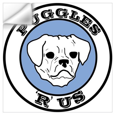 Puggles 'R' Us! Wall Decal