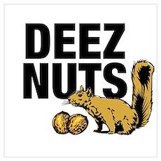 Deez Nuts Poster