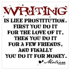 Moliere Writing Quote Poster