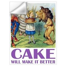 CAKE WILL MAKE IT BETTER Wall Decal