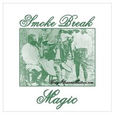 420 Smoke Break Magic Poster