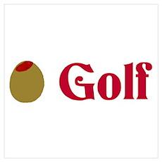 Olive (I Love) Golf Poster