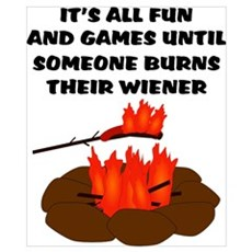 Someone Burns Wiener Poster