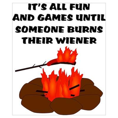 Someone Burns Wiener Poster