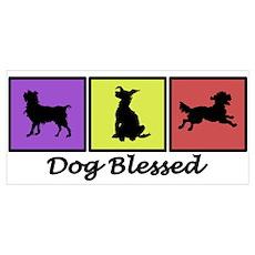 Dog Blessed Poster