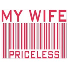 My Wife Priceless Barcode Poster