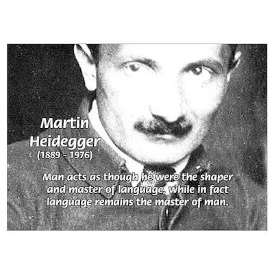 Man / Language: Heidegger Poster