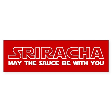 Sriracha - May The Sauce Be With You Sticker (Bump