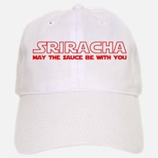 Sriracha - May The Sauce Be With You Baseball Baseball Cap