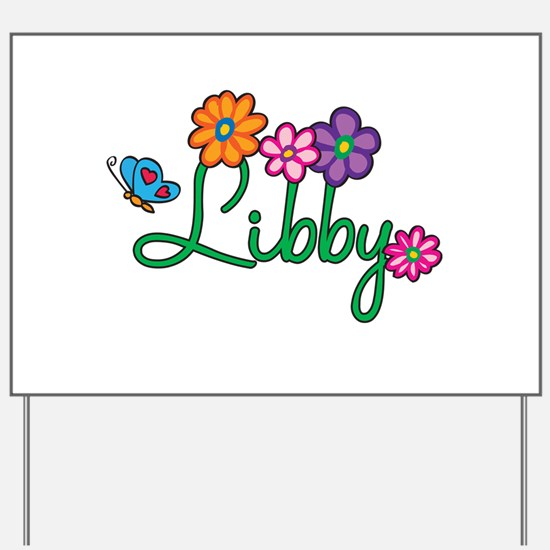 Libby Flowers Yard Sign