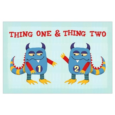 Thing One & Thing Two Poster