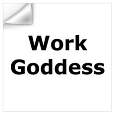 Work Goddess Wall Decal