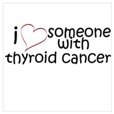 i <3 someone with thyroid can Poster
