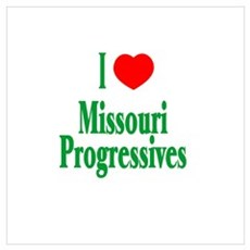 I Love Missouri Progressives Poster