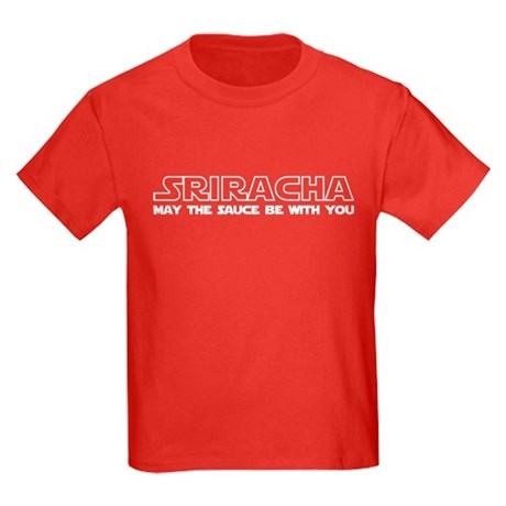 Sriracha - May The Sauce Be With You Kids Dark T-S