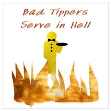 Bad Tippers Serve Poster