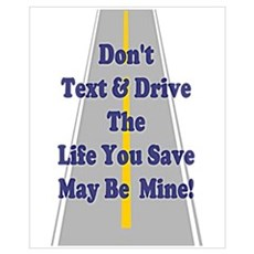 Don't Text & Drive Poster