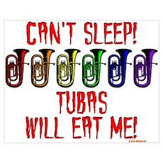 Tubas Will Eat Me Poster
