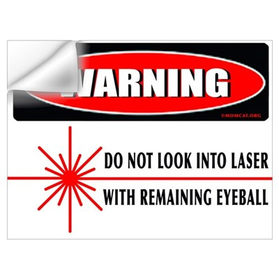 Laser Do Not Look Into Laser Wall Decal