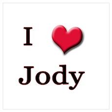 I Love (Heart) Jody Poster