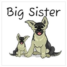 Dogs GS Big Sister Poster