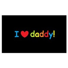 I Love Daddy! Framed Print