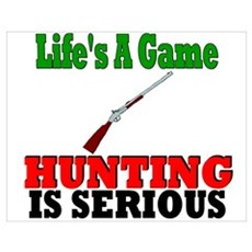 Hunting is serious Poster