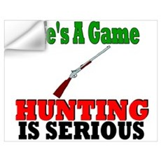 Hunting is serious Wall Decal