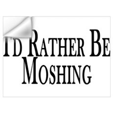 Rather Be Moshing Wall Decal
