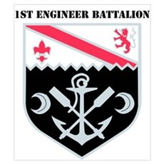 DUI - 1st Engineer Bn with Text Poster