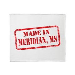 MADE IN MERIDIAN, MS Throw Blanket