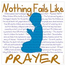 Nothing Fails Like Prayer Poster