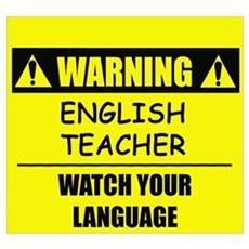 WARNING: English Teacher Poster