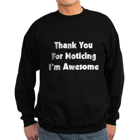 I'M AWESOME Sweatshirt (dark)