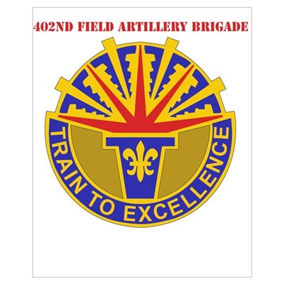 DUI - 402nd Field Artillery Brigade with Text Larg Framed Print