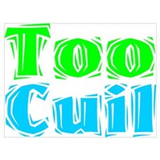 Too Cuil! Poster