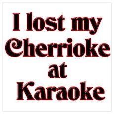 I Lost My Cherrioke Poster