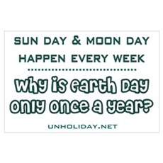 Earth Day Only Once? Poster