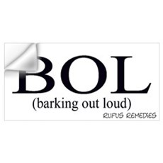 Dog Saying BOL Wall Decal