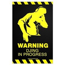 DJing In Progress Poster
