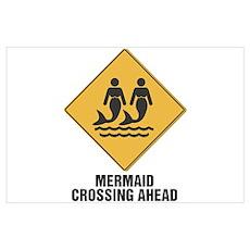 Mermaid Crossing Ahead Poster