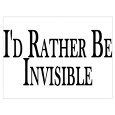 Rather Be Invisible Poster