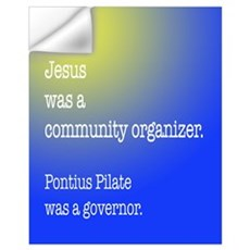 Jesus was a community organiz Wall Decal
