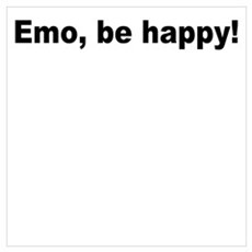 Emo be Happy! Poster