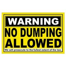 NO DUMPING ALLOWED Poster