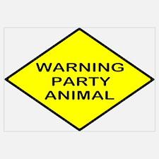 Warning Party Animal